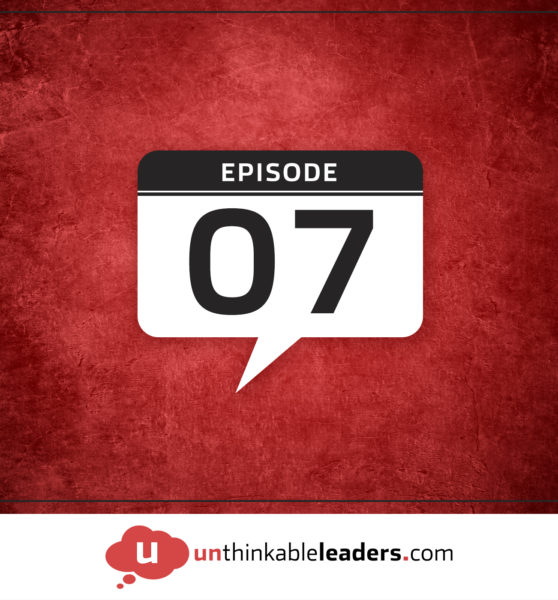 Episode 07 – How Leaders Should Handle Criticism